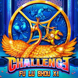 Challenge・FU LU SHOU XI
