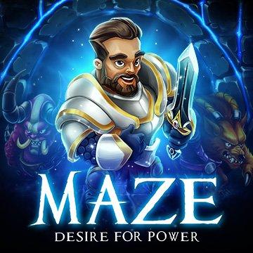 Maze: Desire for Power