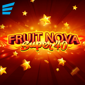 Fruit Super Nova 40