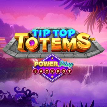 Tip Top Totems PowerPlay Jackpot